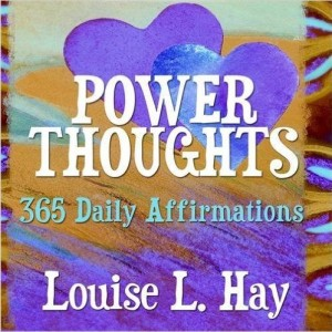 louise hay power thoughts